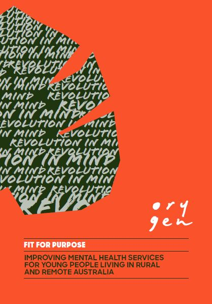 Fit for purpose: Improving mental health services for young people in rural and remote Australia
