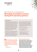 Managing incomplete recovery in first episode psychosis