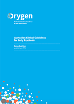 Australian Clinical Guidelines for Early Psychosis - Second Edition Updated