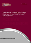 The economic impact of youth mental illness and the cost effectiveness of early intervention