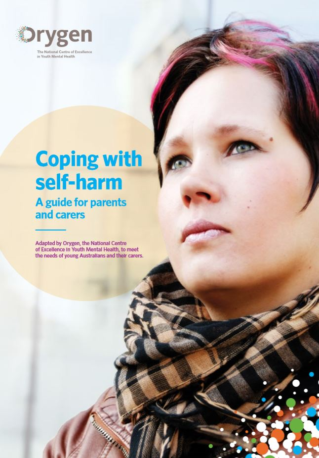 Coping with self-harm: a guide for parents and carers