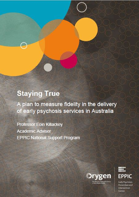 Staying true: a plan to measure fidelity in the delivery of early psychosis services in Australia