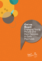 Get on Board: Engaging Young People and their Families in Early Psychosis