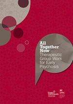 All Together Now: Therapeutic Group Work for Early Psychosis