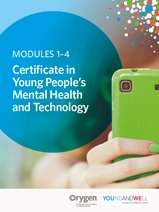 Certificate in Young People's Mental Health and Technology (Modules 1-4)