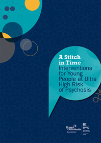 A Stitch in Time: Interventions for Young People at Ultra High Risk of Psychosis
