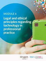 Module 4: Legal & Ethical Principles Regarding Technology in Professional Practice