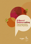 A Shared Understanding: Psychoeducation in Early Psychosis